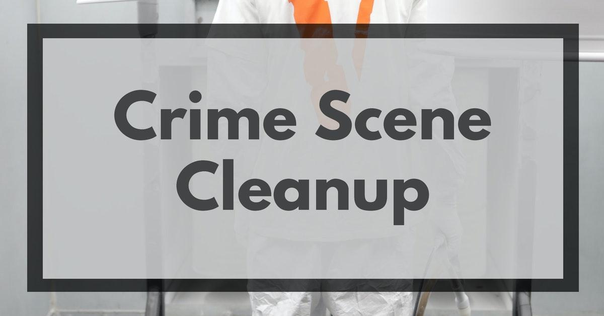 Crime Scene Cleanup Service