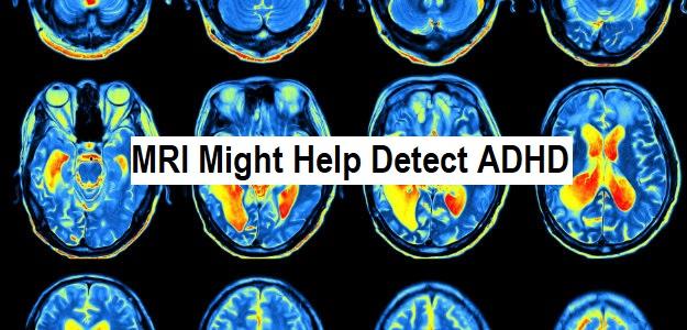 MRI Might Help Detect ADHD