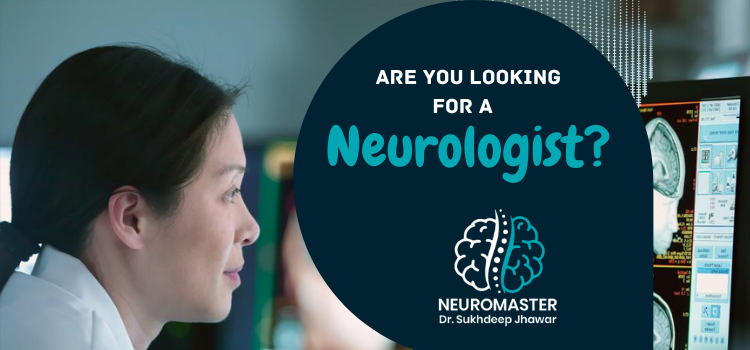 Are you looking for a neurologist