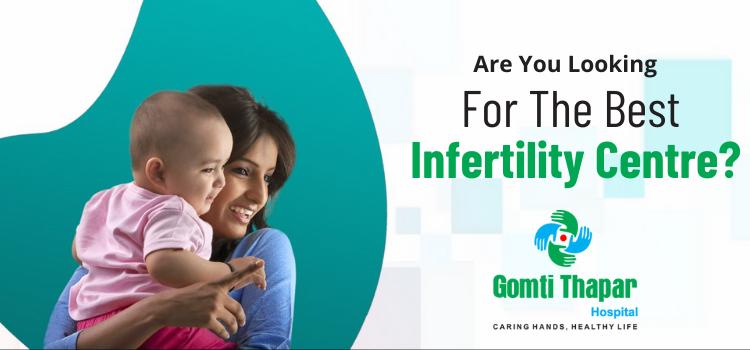 Gomti Thapar Hospital: IVF Centre