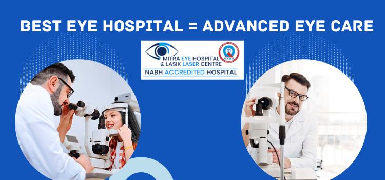 Best eye hospital Advanced Eye Care